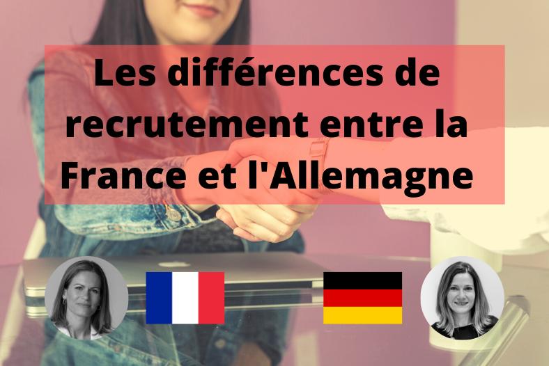Les différences de recrutement entre la France et l'Allemagne