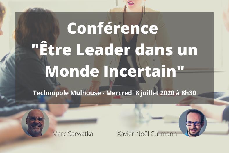 Conférence Être Leader dans un Monde Incertain